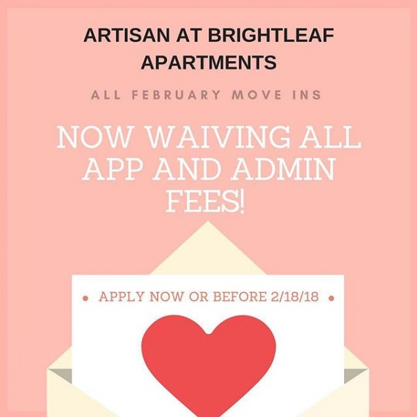 February is all about love! Love moving in with us! Now waiving all application and admin fees for February move ins! Apply now or before 2/28/18!!
